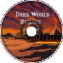 -Dark World- [Remake]