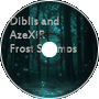 Frost Swamps - Diblis and AzeXiR