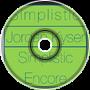 Simplistic Encore