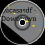 lucasasdf - Downtown