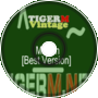 TIGERM - TigerMvintage - Motion [Best Version]