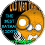 Best Batman Flick??? - Old Man Orange Podcast 285