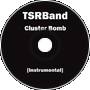 Cluster Bomb [Instrumental]