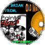 Brian From Paint It Black Podcast - Old Man Orange Podcast 286