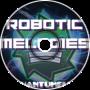 Robotic Melodies