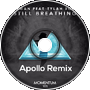 Edwan feat. Tylah Rose - Still Breathing (Apollo Remix)