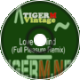 TIGERM - TigerMvintage - Love Is Blind (Full Pleasure Remix)