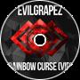 Evilgrapez - Rainbow Curse (VIP)