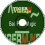TIGER M - TigerMvintage - Ball Park Magic