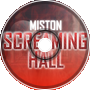 Miston Music - Screaming Hall