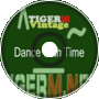 TIGER M - TigerMvintage - Dance With Time