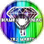 XRJ MARTIN - Diamond Maniac