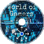 World of Gamers (Original Mix)