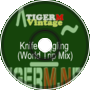 TIGER M - TigerMvintage - Knife Juggling (World Trip Mix)