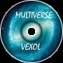 Vexol - Multiverse