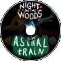 Astral Train (remix) [NITW]