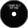 Nobody Else But You (Marquez Remix)