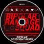 Dex Arson - Bipolar [Bossfight Remix]