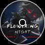 Flowering Night/Night of Nights - Shihotori Remix