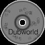 - Dub World -