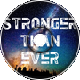 Stronger Than Ever [Remix]