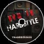 Transverze - How To Hardstyle