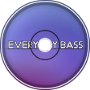 Everyday Bass