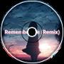 Remember Me (Remix)