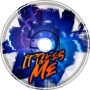 It Takes Me (feat. Waylon Reavis)