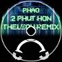 Phao - 2 Phut Hon (TheLeon Remix)