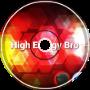 High Energy Bro (ft. DJ Shifat Masud)