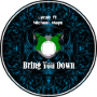 Bring You Down (ft. Michael Mayo)
