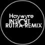Haywyre - Insight (Rutra Remix)