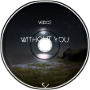 Verce Music - Without you