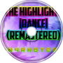 Lun4rNotes26 - The Highlights [Dance](Remastered)
