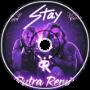 The Kid LAROI, Justin Bieber - STAY (Rutra Remix)