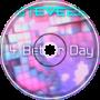 4 Better Day