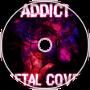 Addict (Metal Cover)
