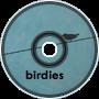 ==(Birdies)==
