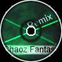 Chaoz Fantasy(Remix)