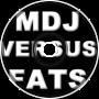 Clab- MDJ vs Fats