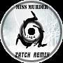 Miss Murder (Zatch Dubstep Rem