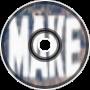 MakeNbreak - Credits Song