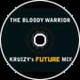 The Bloody Warrior Remix