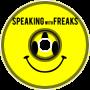 Speaking With Freaks