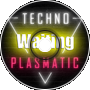 Technoplasmatic - Waiting