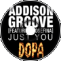 Addison Groove - Just You (Rem