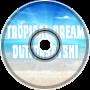 Tropical Dream