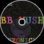 BB Mush Chronicle Ep. 4