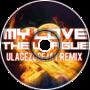 My L.O.V.E - The League Remix